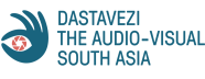 Dastavezi: The Audio-Visual South Asia
